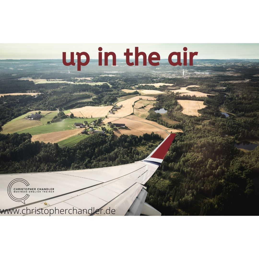 up in the air redewendung idiom